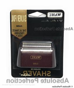 WAHL Shaver / Shaper Replacement CLOSE FOIL SILVER 5 Star Se